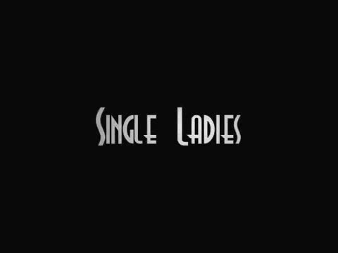 Single Ladies Dance